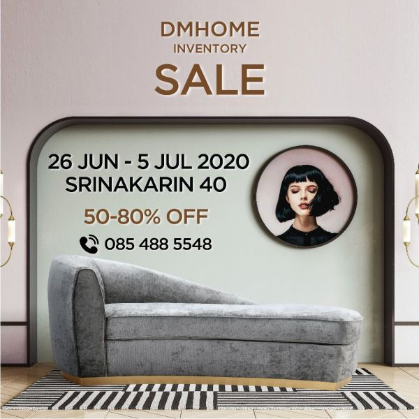 DMHOME INVENTORY Sale 26 Jun - 5 Jul 2020