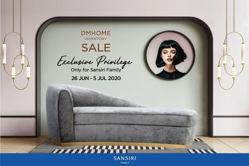 DMHOME INVENTORY Sale Exclusive Privilege Only for Sansiri Family